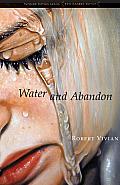 Water and Abandon