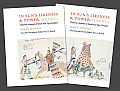 In Sun's Likeness and Power 2-Volume Set: Cheyenne Accounts of Shield and Tipi Heraldry