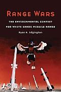 Range Wars: The Environmental Contest for White Sands Missile Range