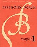 Beethoven Forum, Volume 1
