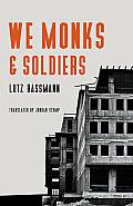 We Monks & Soldiers