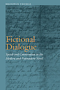 Fictional Dialogue: Speech and Conversation in the Modern and Postmodern Novel