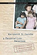 Generation Removed The Fostering & Adoption of Indigenous Children in the Postwar World