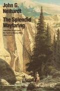Splendid Wayfaring The Story Of The