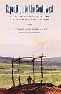 Expedition to the Southwest: An 1845 Reconnaissance of Colorado, New Mexico, Texas, & Oklahoma