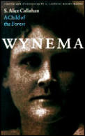 Wynema: A Child of the Forest