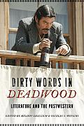 Dirty Words in Deadwood