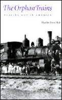 Orphan Trains Placing Out In America