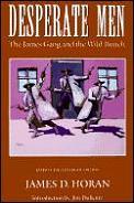 Desperate Men The James Gang & The Wild
