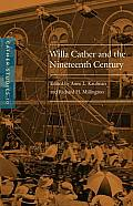 Cather Studies Volume 10 Willa Cather & the Nineteenth Century