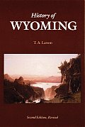 History Of Wyoming 2nd Edition