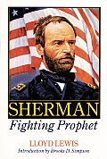 Sherman, Fighting Prophet