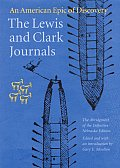 Lewis & Clark Journals An American Epic of Discovery