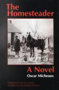 Homesteader A Novel