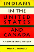 Indians in the United States & Canada A Comparative History