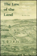 Law of the Land Two Hundred Years of American Farmland Policy