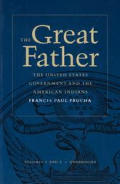 Great Father The United States Governm