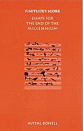 Finitudes Score Essays for the End of the Millennium