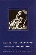 The Genteel Tradition: Nine Essays by George Santayana
