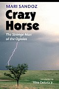 Crazy Horse Strange Man Of The Oglalas