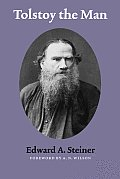 Tolstoy the Man