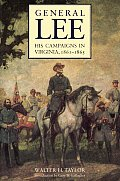 General Lee: His Campaigns in Virginia, 1861-1865
