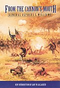 From the Cannons Mouth The Civil War Letters of General Alpheus S Williams