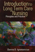 Introduction to Long Term Care Nursing: Principles and Practice