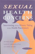 Sexual Health Concerns Interviewing & History Taking for Health Practitioners