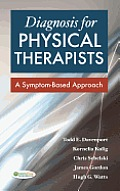 Diagnosis For Physical Therapists A Symptom Based Approach