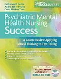 Psychiatric Mental Health Nursing Success A Course Review Applying Critical Thinking to Test Taking