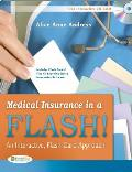 Medical Insurance In A Flash An Interactive Flash Card Approach Book & Flashcards