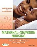 Maternal Newborn Nursing The Critical Components of Nursing Care 2nd Edition