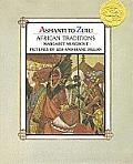 Ashanti To Zulu African Traditions