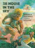 House In The Sky A Bahamian Folktale