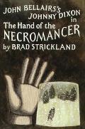 John Bellairss Johnny Dixon In The Hand of the Necromancer