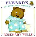 Edwards Overwhelming Overnight