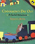 Cinnamons Day Out A Gerbil Adventure