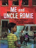 Me & Uncle Romie A Story Inspired by the Life & Art of Romare Beardon