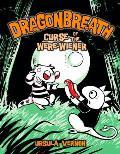 Dragonbreath 03 Curse of the Were Wiener