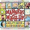 Manners Mash Up A Goofy Guide to Good Behavior