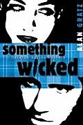 Something Wicked A Horatio Wilkes Mystery