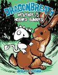 Revenge of the Horned Bunnies: Dragonbreath 6