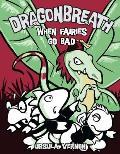 When Fairies Go Bad: Dragonbreath 7