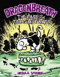 Case of the Toxic Mutants: Dragonbreath 9