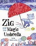 Zig & the Magic Umbrella