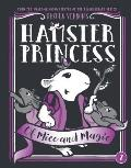 Hamster Princess 02 Of Mice & Magic