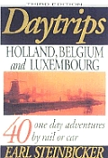 Daytrips Holland Belgium & Luxembourg 3rd Edition