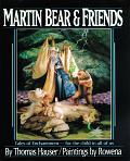 Martin Bear and friends