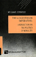 Augustinian Imperative A Reflection On T